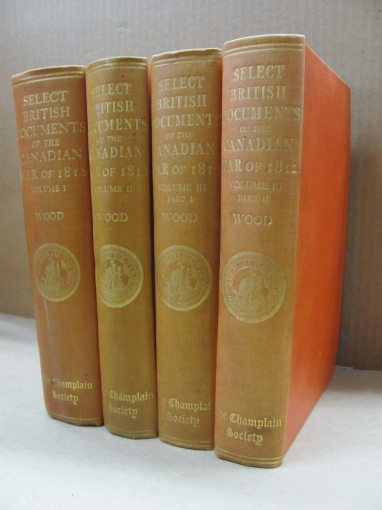 Image for Select British Documents Of The Canadian War Of 1812 in Three Volumes  [3vols. In 4]