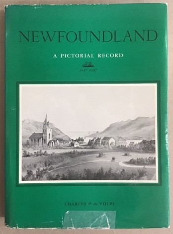Image for Newfoundland  A Pictorial Record Historical Prints and Illustrations of the Province of Newfoundland Canada 1497-1887